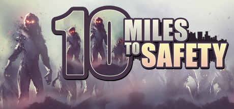 10 MILES TO SAFETY Game Free Download