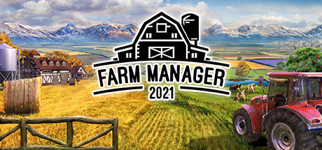 FARM MANAGER 2021 Game Free Download Game