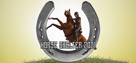 HORSE SHELTER 2021 Game Free Download Game