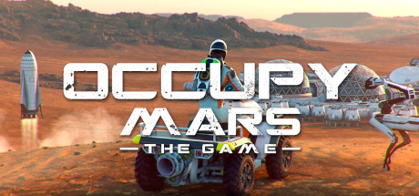 OCCUPY MARS: THE GAME Game Free Download