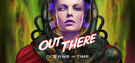 OUT THERE: OCEANS OF TIME 2021 Game Free Download Game
