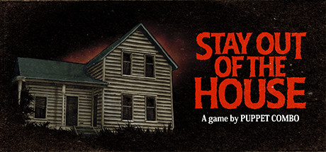 STAY OUT OF THE HOUSE Game Free Download Game
