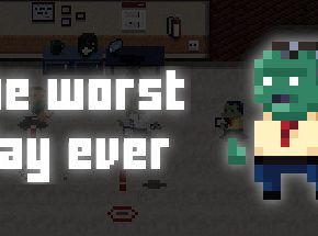 THE WORST DAY EVER Game Free Download Game