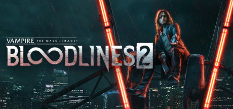 VAMPIRE: THE MASQUERADE® - BLOODLINES™ 2 Game Free Download